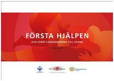 Svenska HLR-rådet utvecklar Första hjälpen utbildningsmaterial