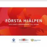 Första hjälpen och hjärt-lungräddning, kursbok 2016